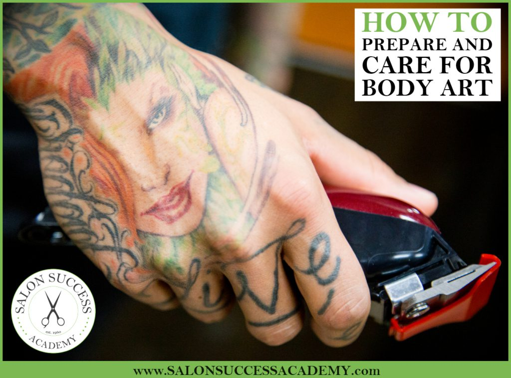 How To Prepare And Care For Body Art Salon Success Academy