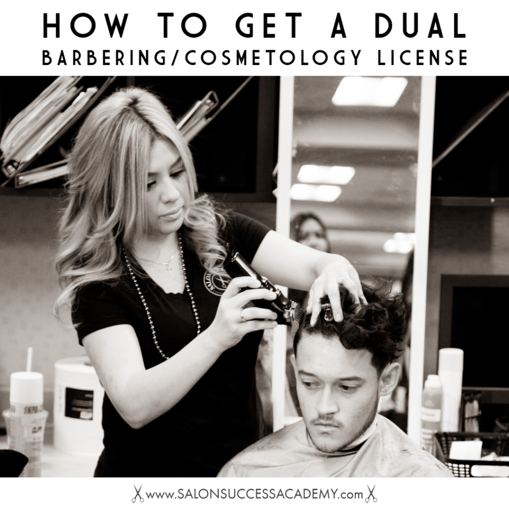 Dual License In Barbering And Cosmetology